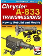 Chrysler A-833 Transmissions : How to Rebuild and Modify