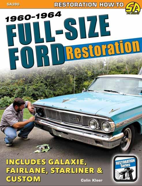 Full-Size Ford Restoration 1960 - 1964