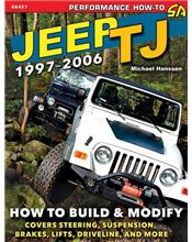 Jeep TJ 1997 - 2006 : How to Build & Modify