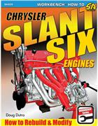 Chrysler Slant Six Engines : How to Rebuild and Modify