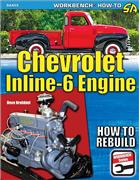 Chevrolet Inline-6 Engine 1929 - 1962 : How to Rebuild