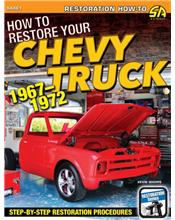How to Restore Your Chevy Truck 1967 - 1972