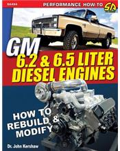 GM 6.2 and 6.5 Liter Diesel Engines