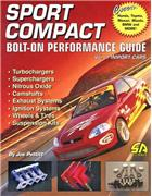 Sport Compact Bolt-On Performance Guide - Volume 1 : Import Cars