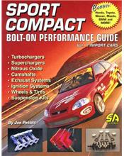Sport Compact Bolt-On Performance Guide - Volume 1: Import Cars