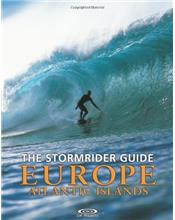 The Stormrider Guide Europe : Atlantic Islands