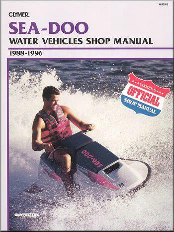 Sea Doo Water Vehicles 1988 - 1996 Clymer Owners Marine Service & Repair Manual - Front Cover