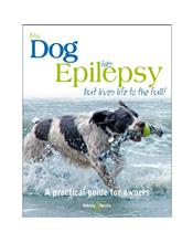 My dog has epilepsy: But lives life to the full!