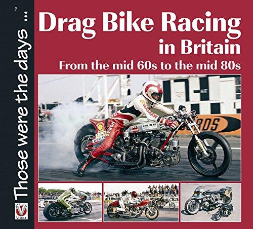 Drag Bike Racing in Britain : From the Mid 60S to the Mid 80S - Front Cover