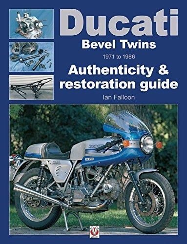 Ducati Bevel Twins 1971 - 1986 : Authenticity & restoration guide - Front Cover