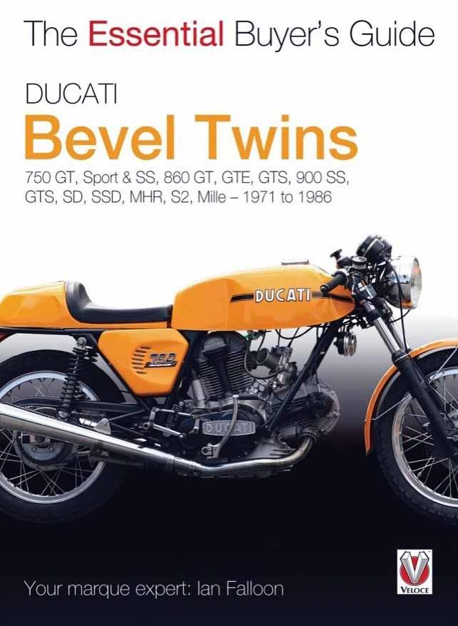 Ducati Bevel Twins 1971 - 1986: The Essential Buyers Guide - Front Cover
