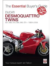 Ducati Desmoquattro Twins 1988 - 2004 : The Essential Buyers Guide