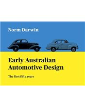 Early Australian Automotive Design: The first fifty years