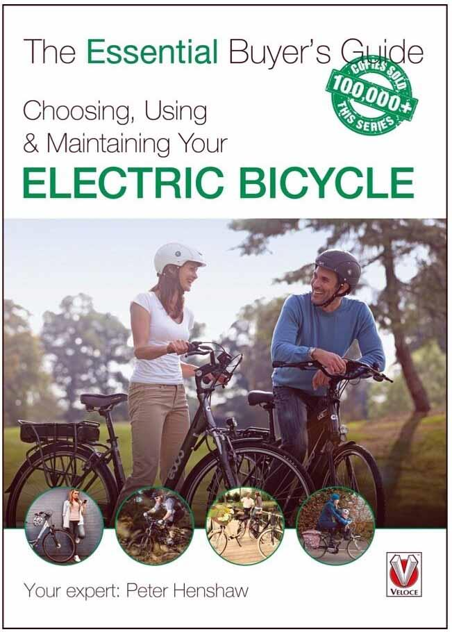 Choosing, Using & Maintaining Your Electric Bicycle - Front Cover