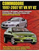 Holden Commodore VT VX VY VZ 6 Cyl & V8 Engine 1997 - 2007 Owners Repair Manual