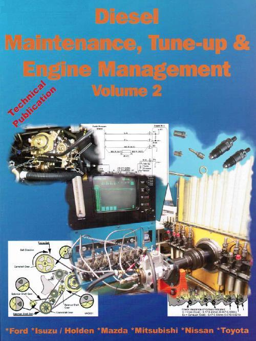 Diesel Maintenance Tune Up & Engine Management 1982 - 1998 : Volume 2 - Front Cover