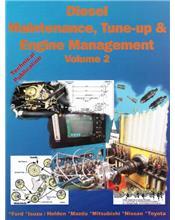 Diesel Maintenance Tune Up & Engine Management 1982 - 1998 : Volume 2