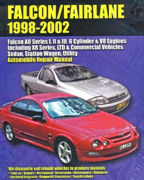 Ford Falcon/Fairlane 6 Cyl & V8 AU Series 1, 2 & 3 1998 - 2002