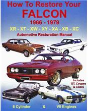 How to Restore Your Ford Falcon 1966 - 1979 Automotive Restoration Manual