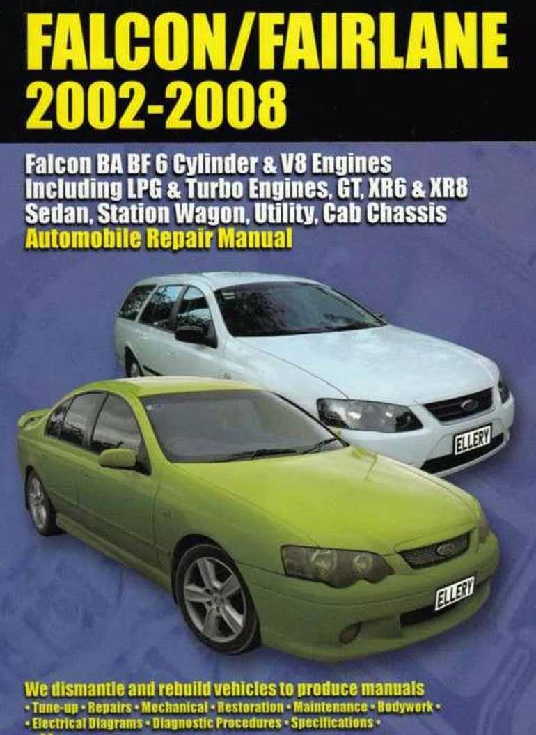 Ford Falcon Fairlane & LTD BA - BF 2002 - 2008 Owners Service & Repair Manual