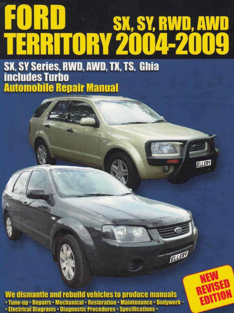 Ford Territory 2004 - 2007 Automobile Owners Service & Repair Manual