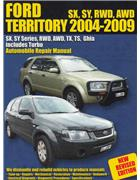 Ford Territory 2004 - 2009 Automobile Owners Service & Repair Manual