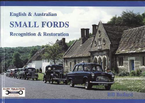 English & Australian Small Fords 1932 - 1962 : Recognition & Restoration