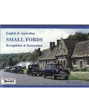 English & Australian Small Fords 1932 - 1962: Recognition & Restoration