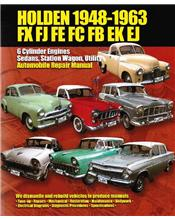Holden (FX, FJ, FE, FC, FB, EK, EJ Series) 1948 - 1963 Ellery Repair Manual