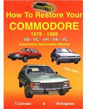 How To Restore Your 1978 - 1988 Commodore Restoration Manual