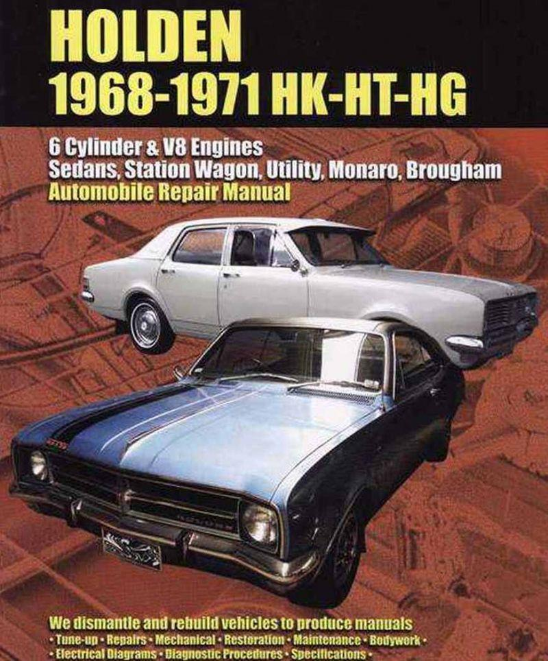 Holden HK, HT & HG 1968 - 1971 Owners Service & Repair Manual