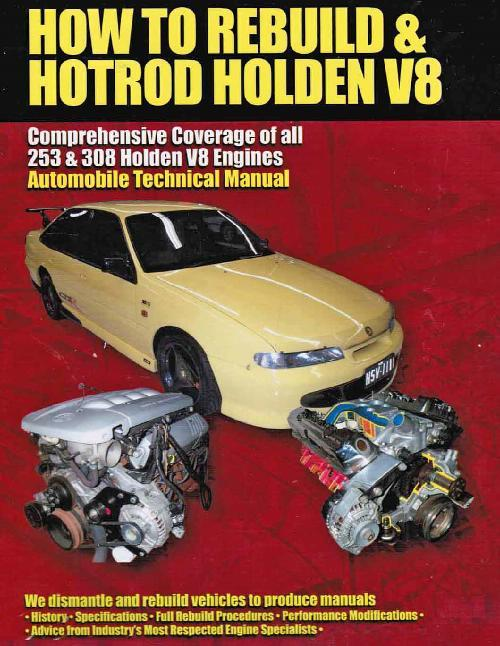 How to Rebuild & Hotrod Holden V8 Automotive Technical Manual