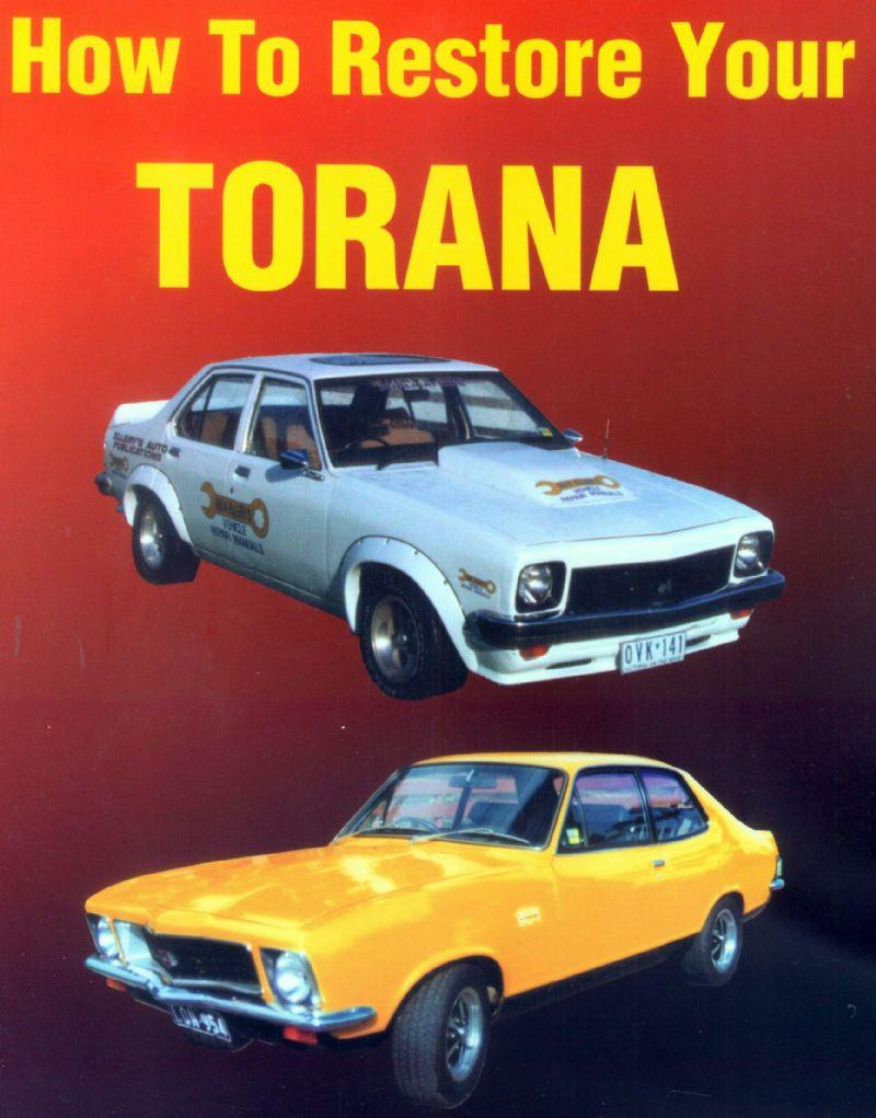 How to Restore Your Torana : Automotive Restoration Manual