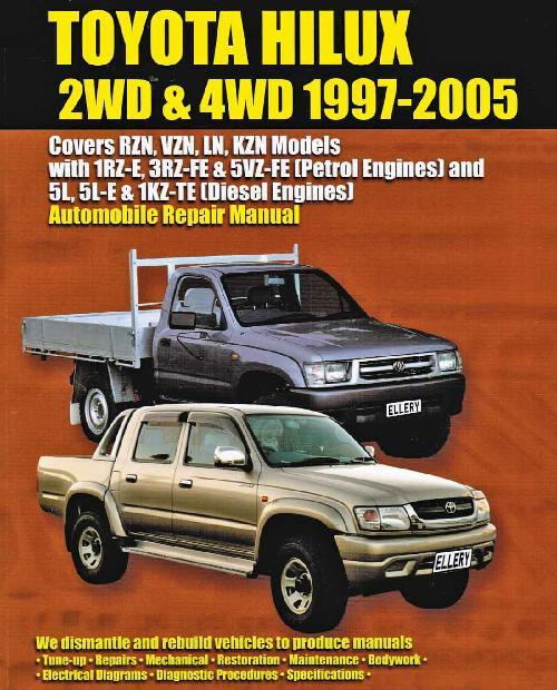 Toyota Hilux 2WD & 4WD 1997 - 2005 Owners Service & Repair Manual