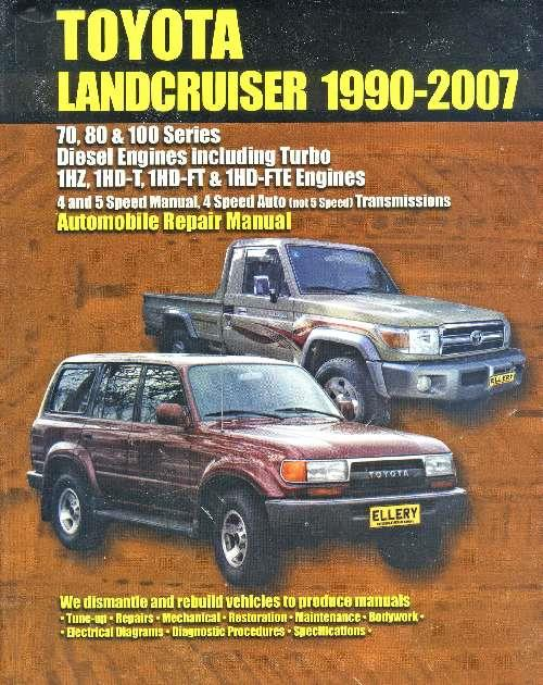 Toyota Landcruiser (Diesel) 1990 - 2007 Owners Service & Repair Manual
