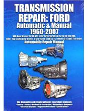 Ford 1960 - 2007 Automatic & Manual Transmission Owners Service & Repair Manual