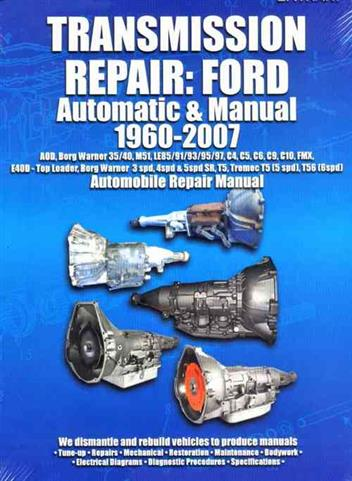 Ford 1960 - 2007 Automatic & Manual Transmission Owners Service & Repair Manual - Front Cover