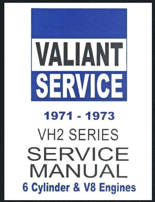 Chrysler Valiant 1971 - 1973 VH Service Repair Manual H Series : Book 2