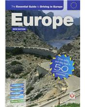 The Essential Guide to Driving in Europe : New Edition!