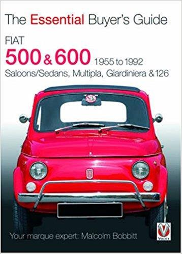 Fiat 500 & 600 1955 - 1992 : The Essential Buyers Guide - Front Cover