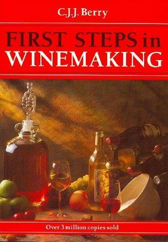 First Steps in Winemaking - Front Cover