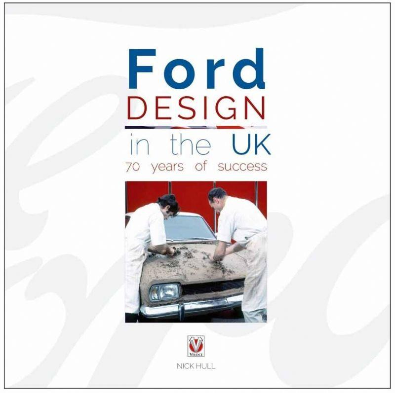 Ford Design in the UK : 70 years of success