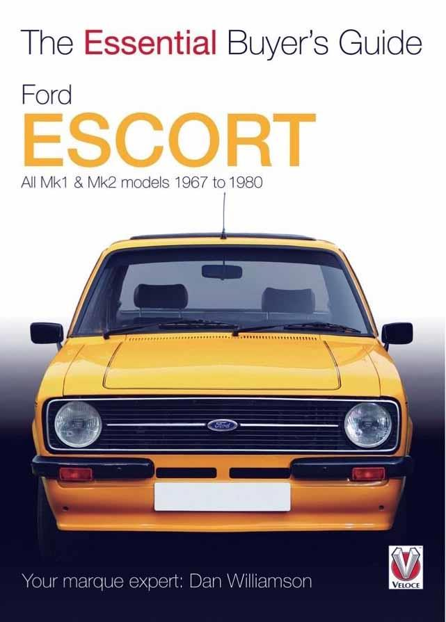 Ford Escort Mk1 & Mk2 1967 - 1980 : The Essential Buyers Guide - Front Cover