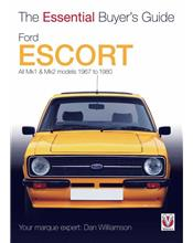 Ford Escort Mk1 & Mk2 1967 - 1980 : The Essential Buyers Guide