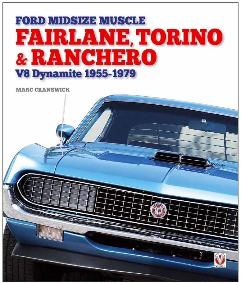 Ford Midsize Muscle - Fairlane, Torino & Ranchero : V8 Dynamite 1955-1979 - Front Cover