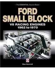 Ford Small Block V8 Racing Engines 1962 - 1970 : The Essential Source Book