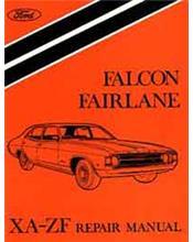 Ford Falcon XA Including GT 72-73 & Fairlane ZF 72-73 Factory Repair Manual