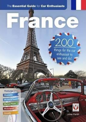 France The Essential Guide for Car Enthusiasts - Front Cover