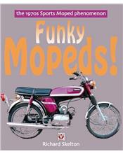 Funky Mopeds!: The 1970s Sports Moped Phenomenon