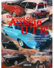 The Good Old Aussie Ute: Celebrating Australia's Unique Motoring Icon